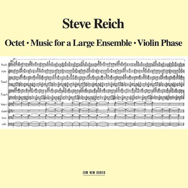 Steve Reich – Octet/Music for a Large Ensemble/Violin Phase (1980